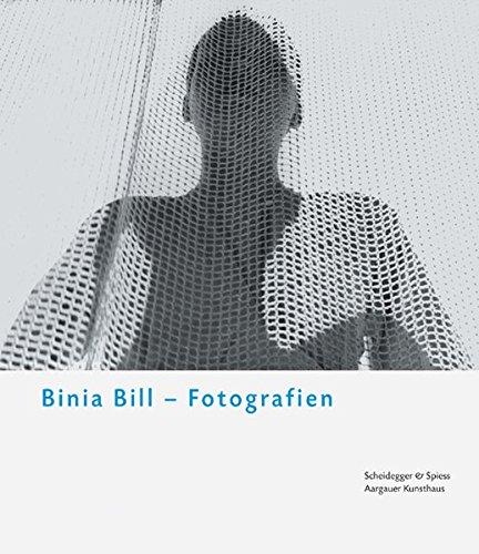 Binia Bill. Fotografien: Aargauer Kunsthaus