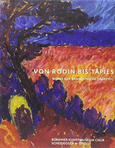 9783858811837: Von Rodin Bis Tapies Werke Der Sammlung Im Obersteg /Allemand