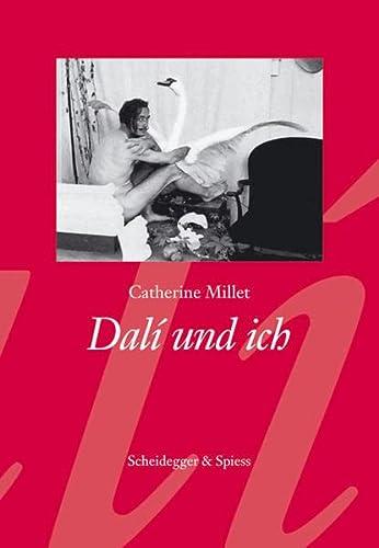 Dalí und ich Format: Hardcover - Catherine Millet