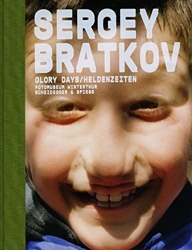 GLORY DAYS / HELDENSEITEN: Bratkov, Sergey