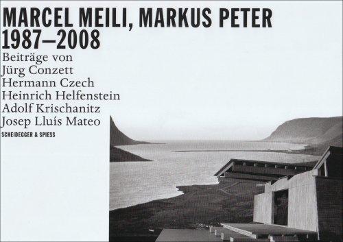9783858812216: Marcel Meili, Markus Peter 1985-2008