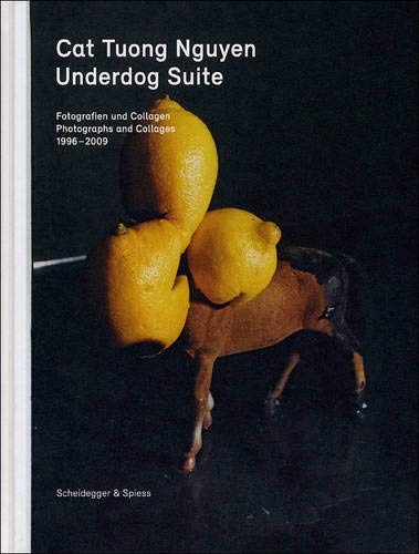 9783858812377: Underdog Suite: Photographs and Collages 1998-2009