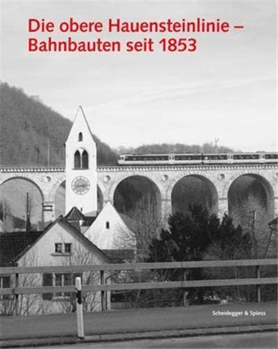 9783858812872: Die Obere Hauensteinlinie