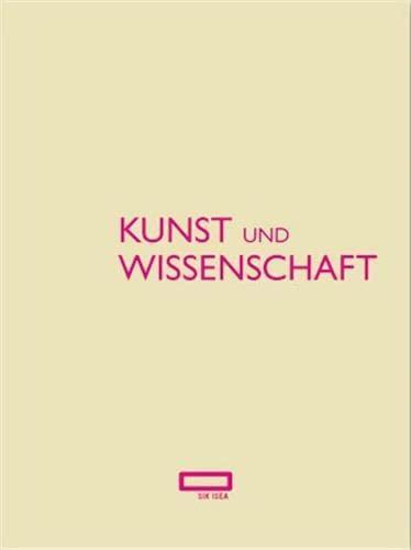 Kunst und Wissenschaft: Das Schweizerische Institut für Kunstwissenschaft 1951-2010: Scheidegger ...