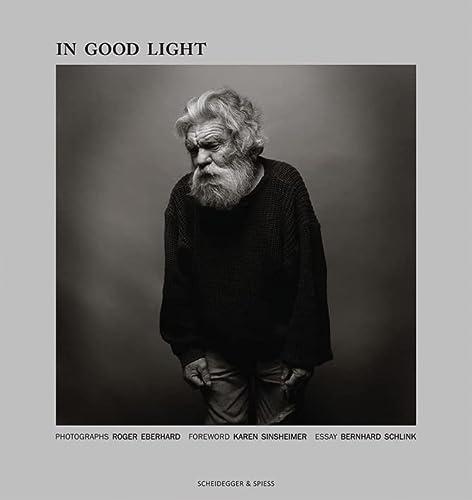 In Good Light: Schlink, Bernhard