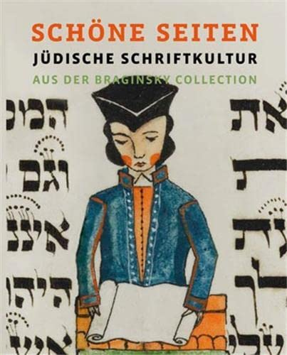 Schone Seiten: Judische Schriftkultur Aus Der Braginsky Collection (Paperback)