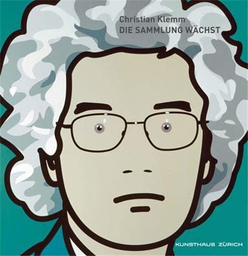 Christian Klemm. Die Sammlung wächst