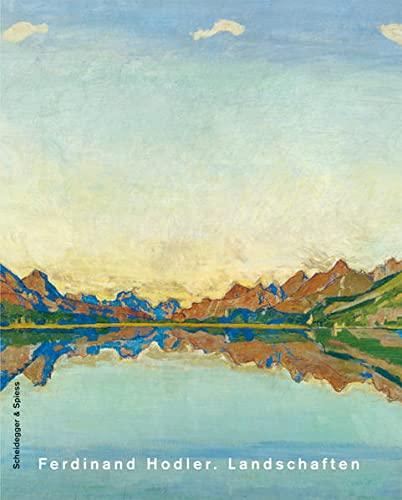 9783858813442: Ferdinand Hodler. Landschaften