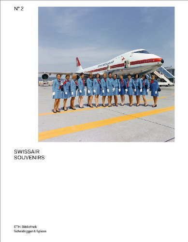 9783858813596: Swissair Souvenirs: The Swissair Photo Archive (Pictorial Worlds. Photographs from the ETH-Bibliothek's Image Archive)