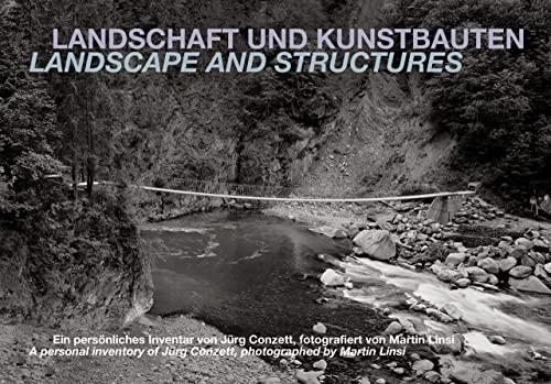 Landschaft und Kunstbauten: Martin Linsi