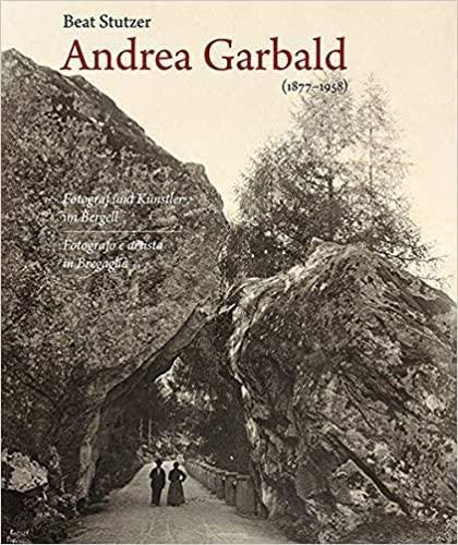 Andrea Garbald 1877-1958: Beat Stutzer