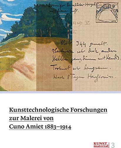 9783858814487: Kunsttechnologische Forschungen zur Malerei von Cuno Amiet 1883-1914