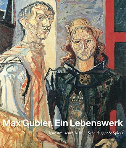 9783858814548: Max Gubler. Ein Lebenswerk