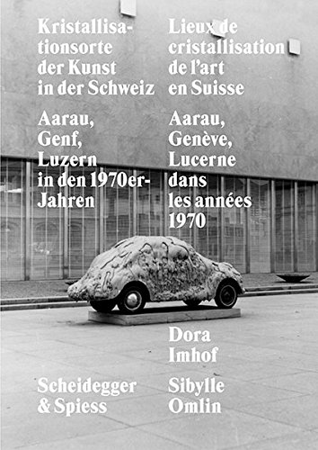 Kristallisationsorte der Kunst in der Schweiz