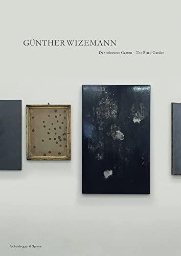 Gunther Wizemann: The Black Garden: Giorgia von Albertini,Florian Vetsch