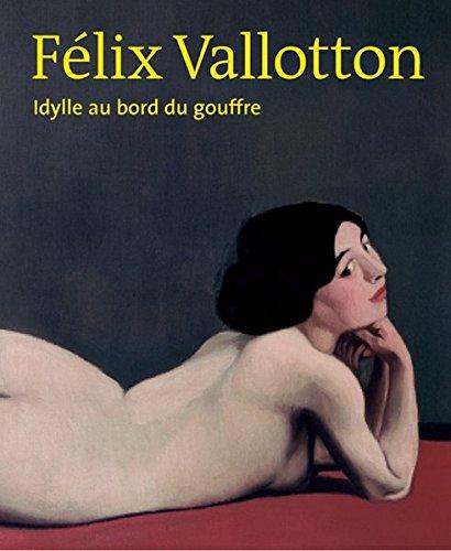 9783858817105: Félix Vallotton Idylle au Bord du Gouffre: French Edition