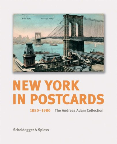9783858817136: New York in Postcards 1880-1980: The Andreas Adam Collection