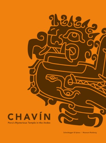Chavín: Peru's Enigmatic Temple in the Andes