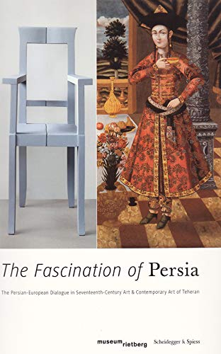 The Fascination of Persia: Langer, Axel