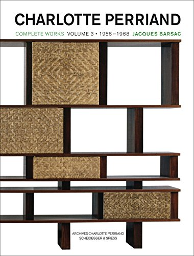 9783858817488: Charlotte Perriand: Complete Works. Volume 3: 1956 - 1968