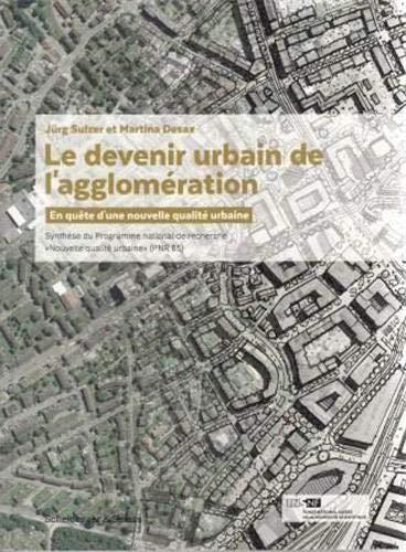 Le devenir urbain de l'agglomération: Martina Desax