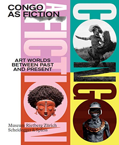 9783858818355: Congo As Fiction: Art Worlds Between Past and Present