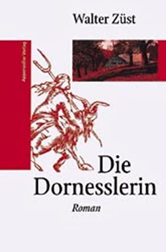 9783858822086: Die Dornesslerin