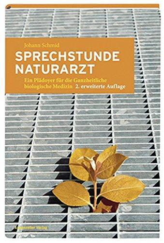 Sprechstunde Naturarzt: Johann Schmid