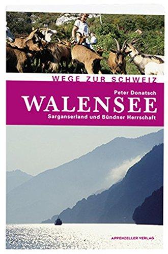9783858824356: Walensee: Sarganserland und Bündner Herrschaft