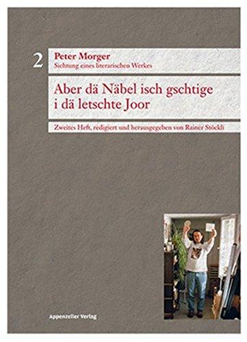 Peter Morger, Sichtung eines literarischen Werkes, Heft 2: Rainer Stöckli