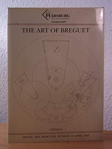 The art of Breguet: An important collection of 204 watches, clocks and wristwatches 9783858959119 Hapsburg Fine Art Auctioneers. 479 pages, illus., 1991. The Antiquorum auction catalogue for 14 April 1991 with descriptions and illustrations of 204 clock, watches and marine chronometers, with interesting biographies for many of the original purchasers. A very useful reference book for Breguet enthusiasts.