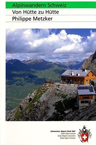 9783859022638: SAC Alpinwandern Schweiz: Von H�tte zu H�tte