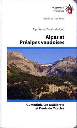 Alpes et Préalpes vaudoises: Claude Remy
