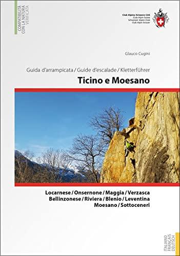SAC Kletterführer Tessin und Moesano: Glauco Cugini