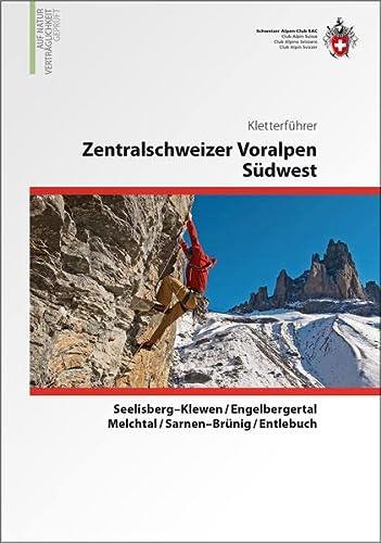 9783859023253: Zentralschweizer Voralpen Südwest: Seelisberg-Klewen / Engelbergertal / Melchtal / Sarnen-Brünig / Entlebuch. Kletterführer