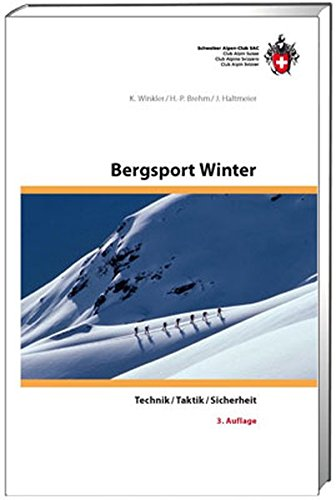 9783859023567: SAC Bergsport Winter: Technik/ Taktik/ Sicherheit