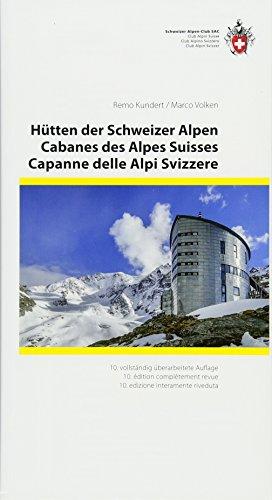 9783859024038: Hütten der Schweizer Alpen,