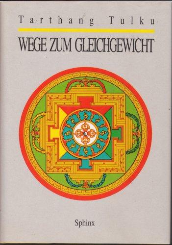 9783859141490: Wege zum Gleichgewicht. Höheres Bewusstsein, Selbstheilung und Meditation
