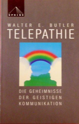 9783859143302: Telepathie. Die Geheimnisse der geistigen Kommunikation