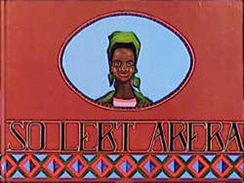 So lebt Abeba. Ein Tag im Leben eines afrikanischen Mädchens. Mit Bildern von Hartmut Leser.: ...