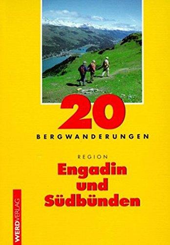 9783859323742: 20 Bergwanderungen Region Engadin und Südbünden