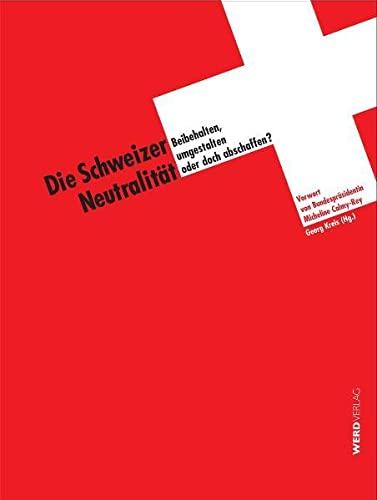 9783859325401: Schweizer Neutralität