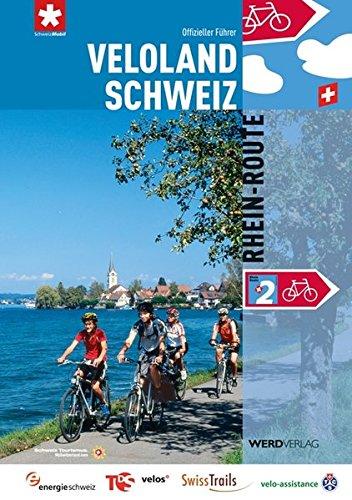 9783859325654: Veloland Schweiz 2: Rhein-Route: Die offiziellen Routenfuhrer