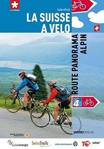 9783859325777: La Suisse à vélo 4: Route panorama alpin: Guide officiel
