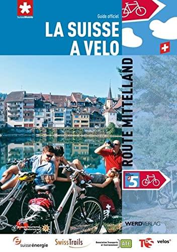 9783859325784: La Suisse à vélo 5: Route Mittelland