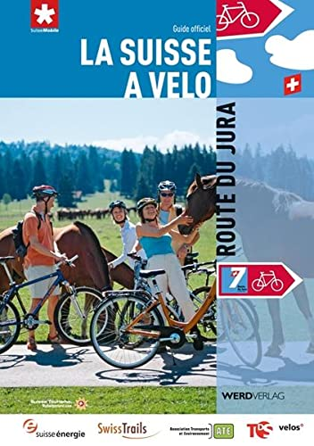 9783859325807: La Suisse à vélo 7: Route du Jura: Guide officiel