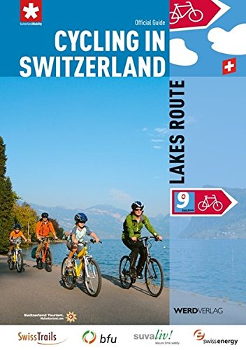 9783859325913: Cycling in Switzerland: Lakes Route