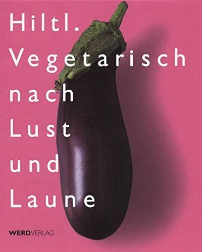 Vegetarisch nach Lust und Laune