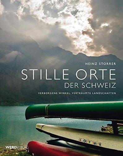 Stille Orte der Schweiz: Heinz Storrer