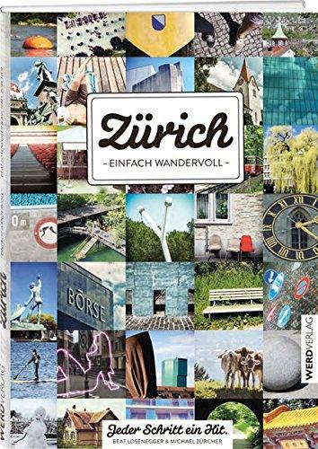 9783859327146: Zürich - einfach wandervoll